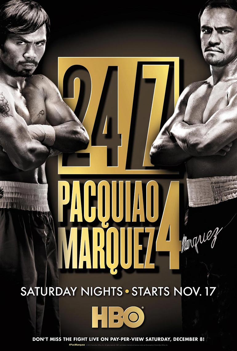 Pacquiao Marquez 4 HBO 24 7 poster photo by Monte Isom