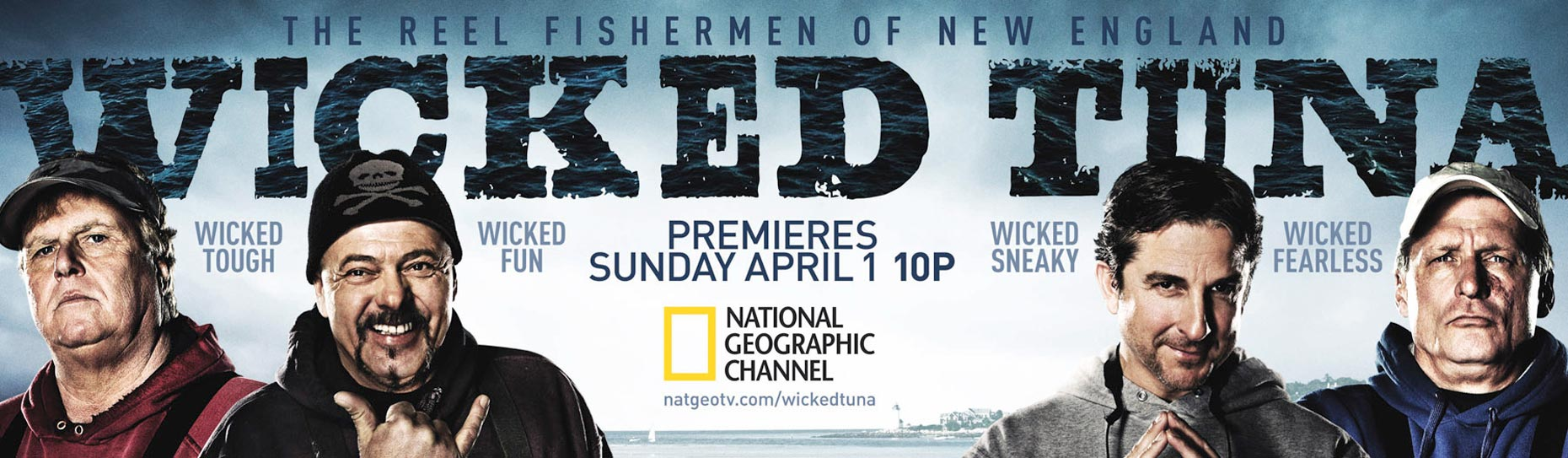 Wicked Tuna poster Nat Geo channel photo by Monte Isom